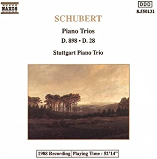 Schubert: Piano Trios in B Flat Major, D. 898 and D. 28