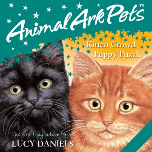 Animal Ark Pets: 'Kitten Crowd' and 'Puppy Puzzle' cover art
