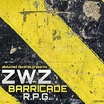 Barricade / R.P.G.