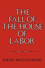 The Fall of the House of Labor