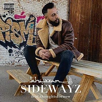 Sidewayz (feat. thoughtsfornow)