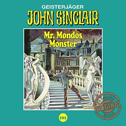 Mr. Mondos Monster 1 (John Sinclair - Tonstudio Braun Klassiker 101) Titelbild