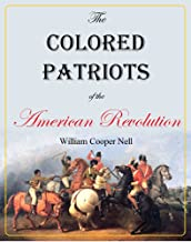 The Colored Patriots of the American Revolution (1855)