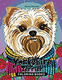 Yorkshire Terrier Coloring Book: for Adults Fun, Beautiful Dog Stress Relieving Unique Design