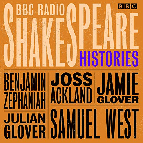BBC Radio Shakespeare: A Collection of Four History Plays audiobook cover art