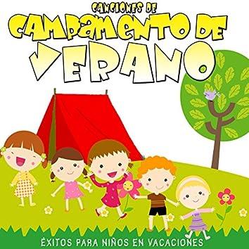 Éxitos para Niños en Vacaciones. Canciones de Campamento de Verano