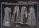 Patterns of Fashion - C1560-1620