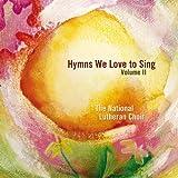 Hymns We Love to Sing, Vol. II