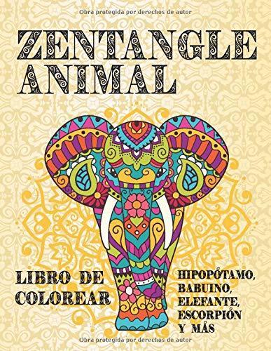 Zentangle Animal - Libro de colorear - Hipopótamo, babuino, elefante, escorpión y más