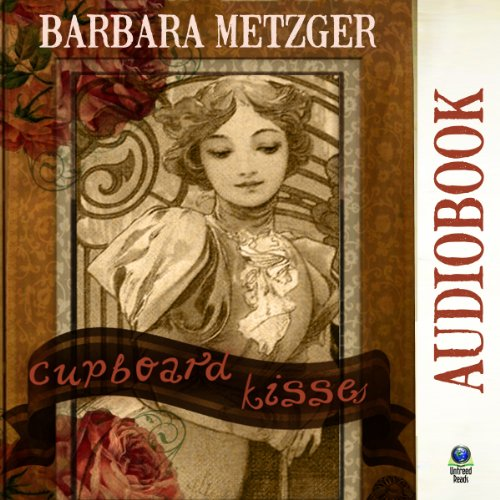 Cupboard Kisses audiobook cover art