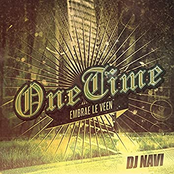 One Time (feat. Embrae Le Veen)