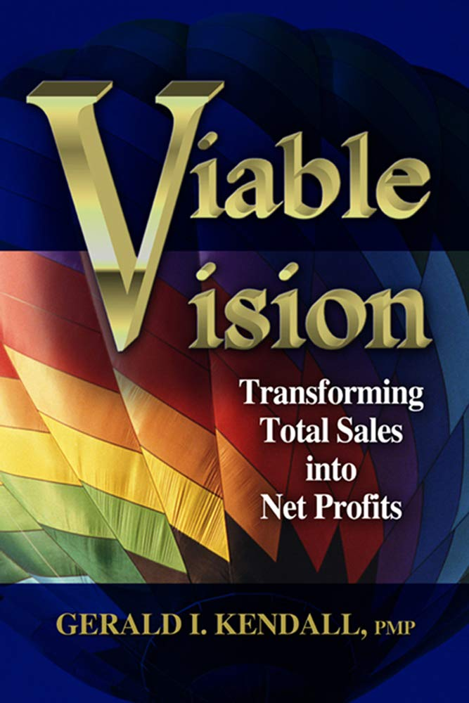 Image OfViable Vision: Transforming Total Sales Into Net Profits