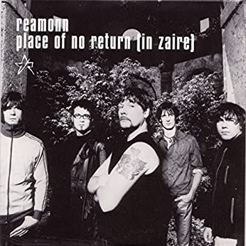 Place Of No Return (In Zaire)