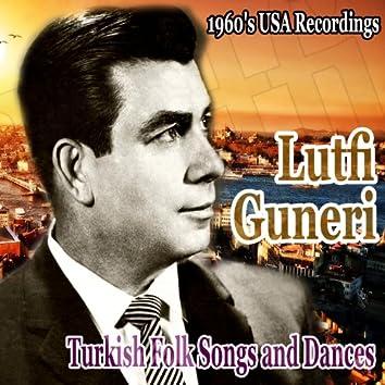 Turkish Folk Songs and Dances: 1960's USA Recordings