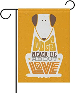 Yochoice ALAZA Dogs Never Lie About Love Quote Polyester Garden Flag House Banner 12 x 18 inch, Two Sided Welcome Yard Decoration Flag for Wedding Party Home Decor