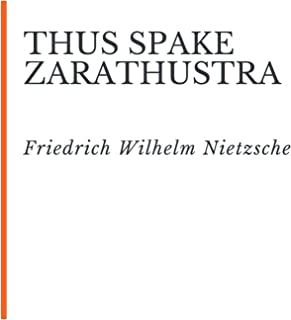 Thus Spake Zarathustra (Illustrated) (English Edition)
