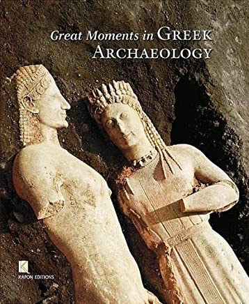 Great Moments in Greek Archaeology
