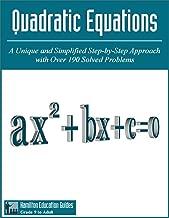 Quadratic Equations: Hamilton Education Guides Manual 10 - Over 190 Solved Problems