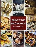 Brot und Brötchen: selbst backen
