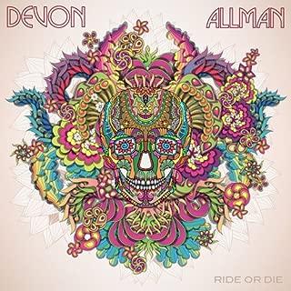 devon allman ride or die songs