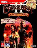 EverQuest II - Desert of Flame: Prima Official Game Guide d'Eric Mylonas