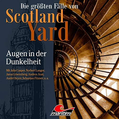 Die größten Fälle von Scotland Yard