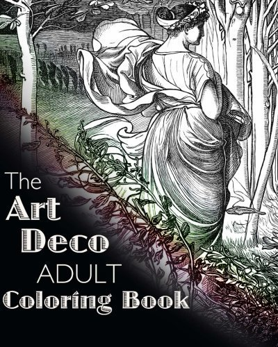 The Art Deco Adult Coloring Book (Colouring Books for Grown-Ups) by Art Deco (2015-09-22)