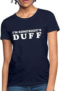 Friendship I'm Somebody's Duff Women's T-Shirt