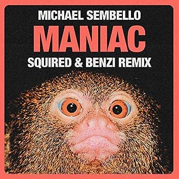 Maniac (Squired & Benzi Remix)