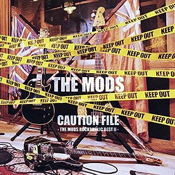 CAUTION FILE -THE MODS ROCKAHOLIC BEST2-