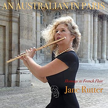 An Australian In Paris: Homage to French Flute