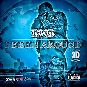 I Been Around (feat. 3D)