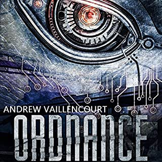 Ordnance                   Written by:                                                                                                                                 Andrew Vaillencourt                               Narrated by:                                                                                                                                 Jay Ben Markson                      Length: 9 hrs and 46 mins     Not rated yet     Overall 0.0