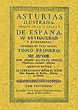 Asturias Ilustrada (2 tomos): 2T_Asturias Ilustrada