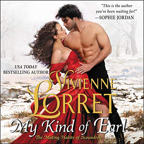 My Kind of Earl: The Mating Habits of Scoundrels, Book 2