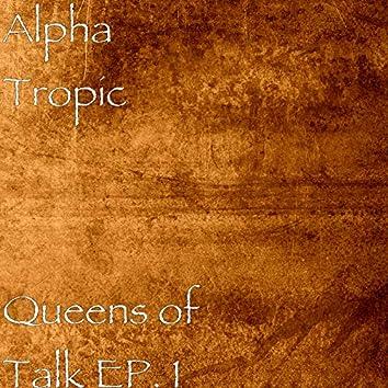 Queens of Talk, EP. 1