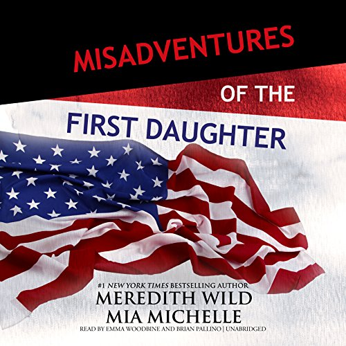 Misadventures of the First Daughter audiobook cover art