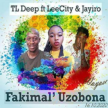 Fakimali Uzobona (feat. LeeCity & Jayiro)