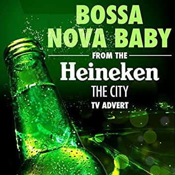 "Bossa Nova Baby (From the Heineken ""The City"" TV Advert)"