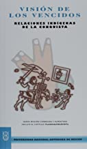 Vision de los vencidos/ Viewpoint of the Defeated (Biblioteca Del Estudiante Universitario) (Spanish Edition)