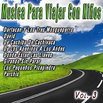 Musica Para Viajar Con Niños  Vol. 3