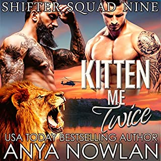 Kitten Me Twice                   Written by:                                                                                                                                 Anya Nowlan                               Narrated by:                                                                                                                                 Beth Roeg                      Length: 5 hrs and 18 mins     1 rating     Overall 5.0