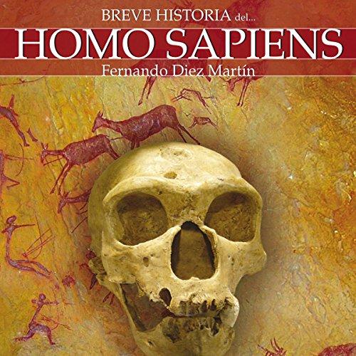 Breve historia del Homo Sapiens audiobook cover art
