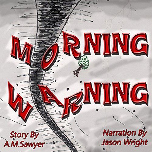 Morning Warning audiobook cover art