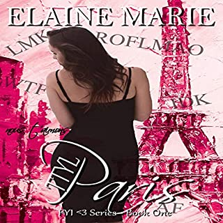 TTYL Paris     FYI <3 Series, Book 1              By:                                                                                                                                 Elaine Marie                               Narrated by:                                                                                                                                 Nicole Blessing                      Length: 1 hr and 34 mins     7 ratings     Overall 4.9