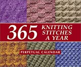 Calendar of 365 Knitting Stitches a Year