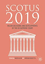 SCOTUS 2019: Major Decisions and Developments of the US Supreme Court