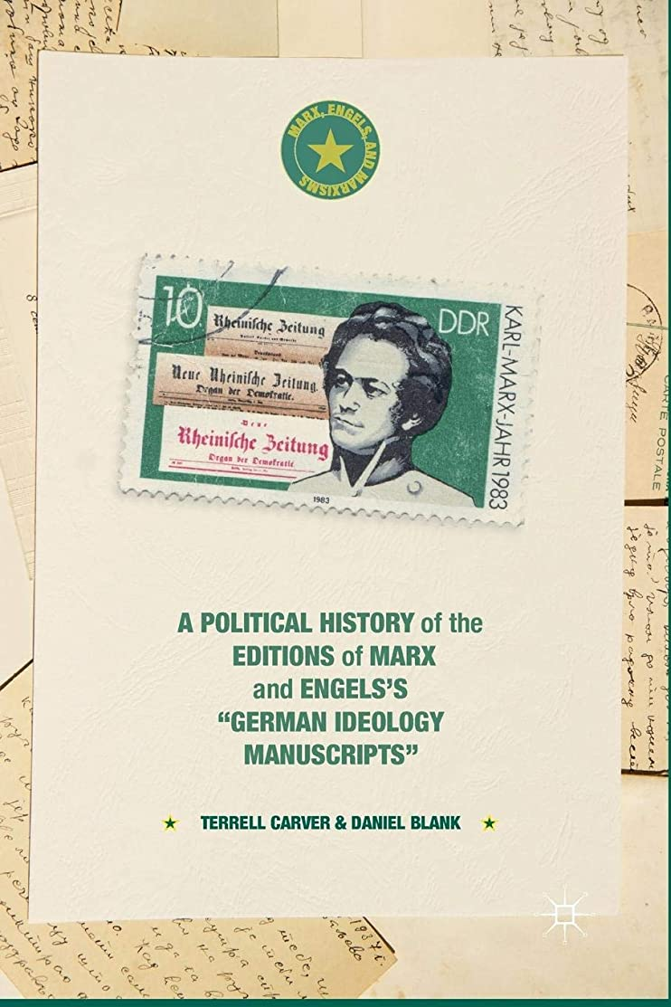 A Political History of the Editions of Marx and Engels's