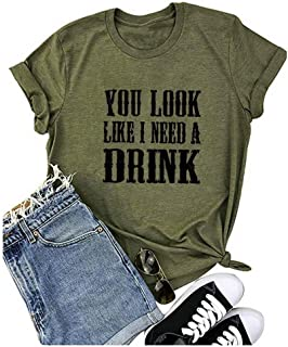 Country Music Shirt for Women You Look Like I Need a Drink T Shirt Short Sleeve Beer Festival Party Tee Shirts