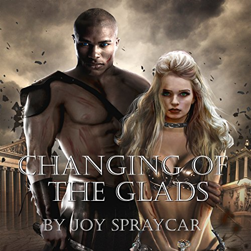 Changing of the Glads                   By:                                                                                                                                 Joy Spraycar                               Narrated by:                                                                                                                                 John Dzwonkowski                      Length: 12 hrs and 43 mins     Not rated yet     Overall 0.0
